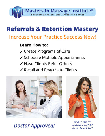 Referrals & Retention Mastery Home-Study Course Teaches You How to Get Quality Referrals & Create EB Programs of Care that Naturally Increase Your Client Visits.