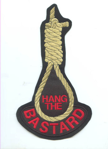 10 Inch Hang The Bastard Back Patch