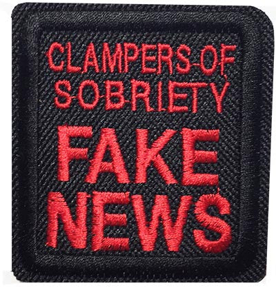 3 inch Clampers of Sobriety fake news patch