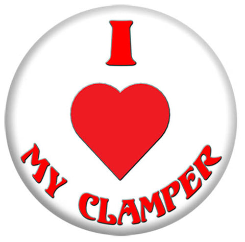 """I love my Clamper"" 2 1/4 in button"
