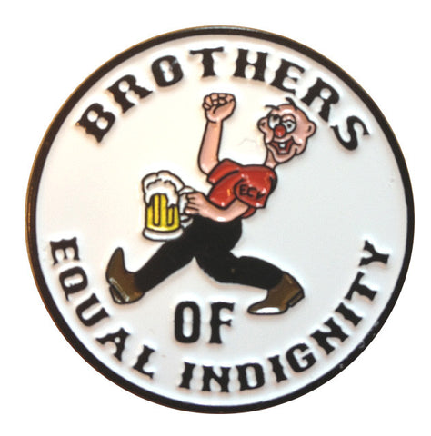 Brothers of Equal Indignity Pin