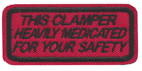 """Medicated for Your Safety"" Patch"