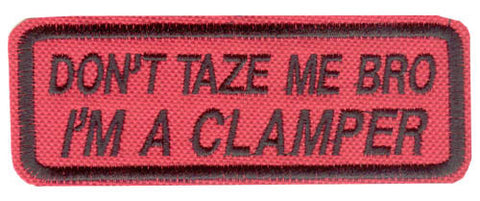 """Don't Taze Me Bro"" Patch"