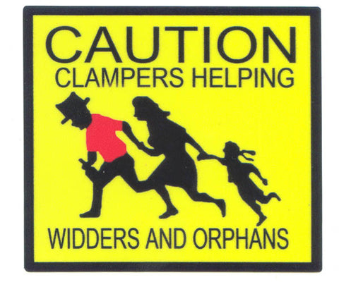 3 inch Clamper Helping Widders and Orphans Sticker