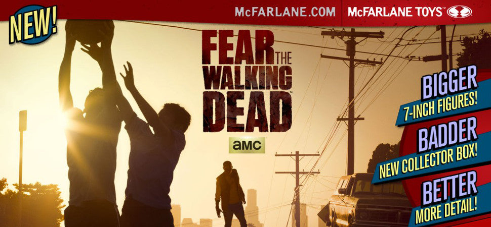 McFarlane Toys Fear The Walking Dead Series 1 Preorders