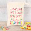 Personalised Love You Lots Like Jelly Tots Bag