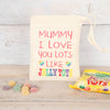 Personalised Love You Lots Like Jelly Tots Bag, Sweets