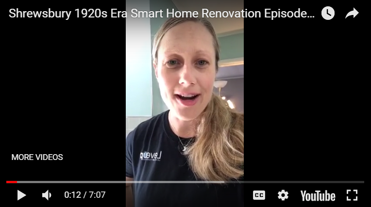 Video Blog - 1920's Era Smart Home Renovation