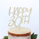 Alexis Mattox Design - Happy 30th Wood Cake Topper