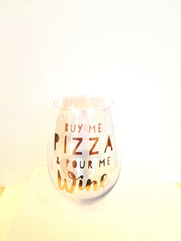 Buy Me Pizza & Pour Wine Glass