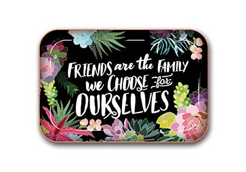 Friends are the family we choose for ourselves Metal Catchall