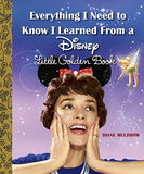 Everything I Need to Know I Learned From a Disney Little Golden Book