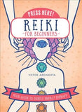 Press Here! Reiki for Beginners: Your Guide to Subtle Energy Therapy