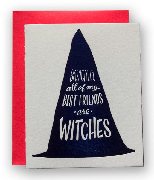 """BASICALLY, ALL OF MY BEST FRIENDS ARE WITCHES"" CARD"