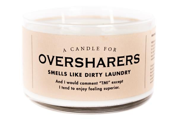 A Candle for Oversharers