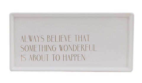 "White & Gold Stoneware Tray with ""Always Believe"""