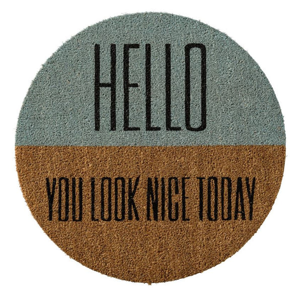 Hello You Look Nice Today Door Mat