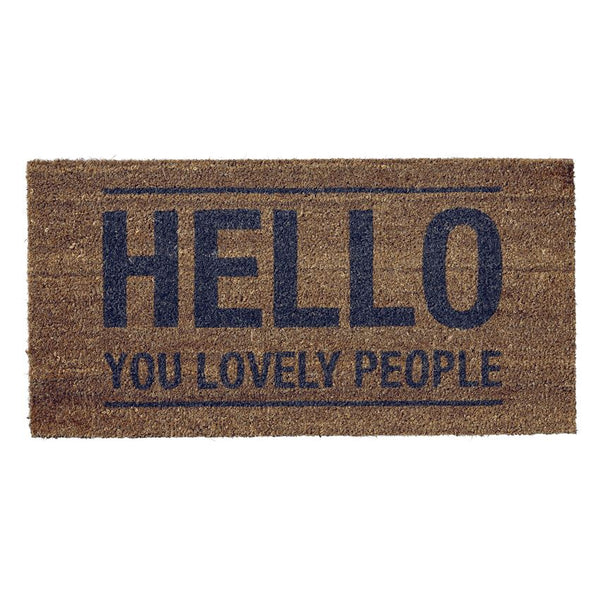 """Hello You Lovely People"" Door Mat"