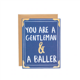 9th Letter Press - Gentleman and a Baller