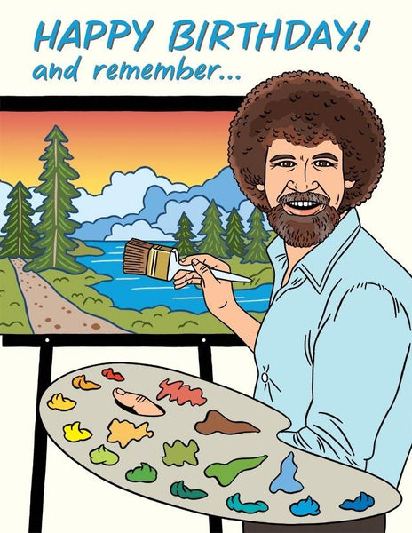 Bob Ross Happy Accidents Birthday Card
