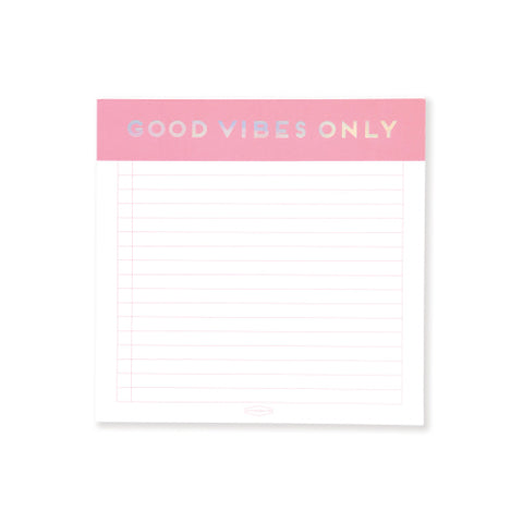 """GOOD VIBES ONLY"" Notepad"