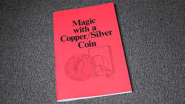 Magic with a Copper/Silver Coin by Jerry Mentzer