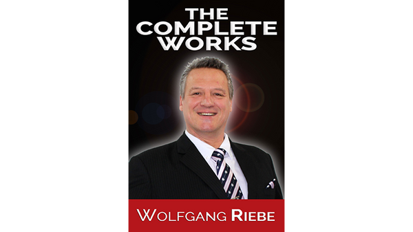 The Complete Works by Wolfgang Riebe - eBook DOWNLOAD