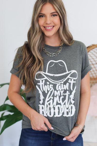Ain't My First Rodeo Tee: Charcoal - ShopSpoiled