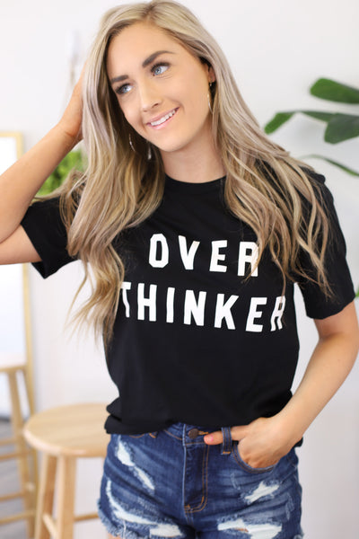 Over Thinker Tee - ShopSpoiled