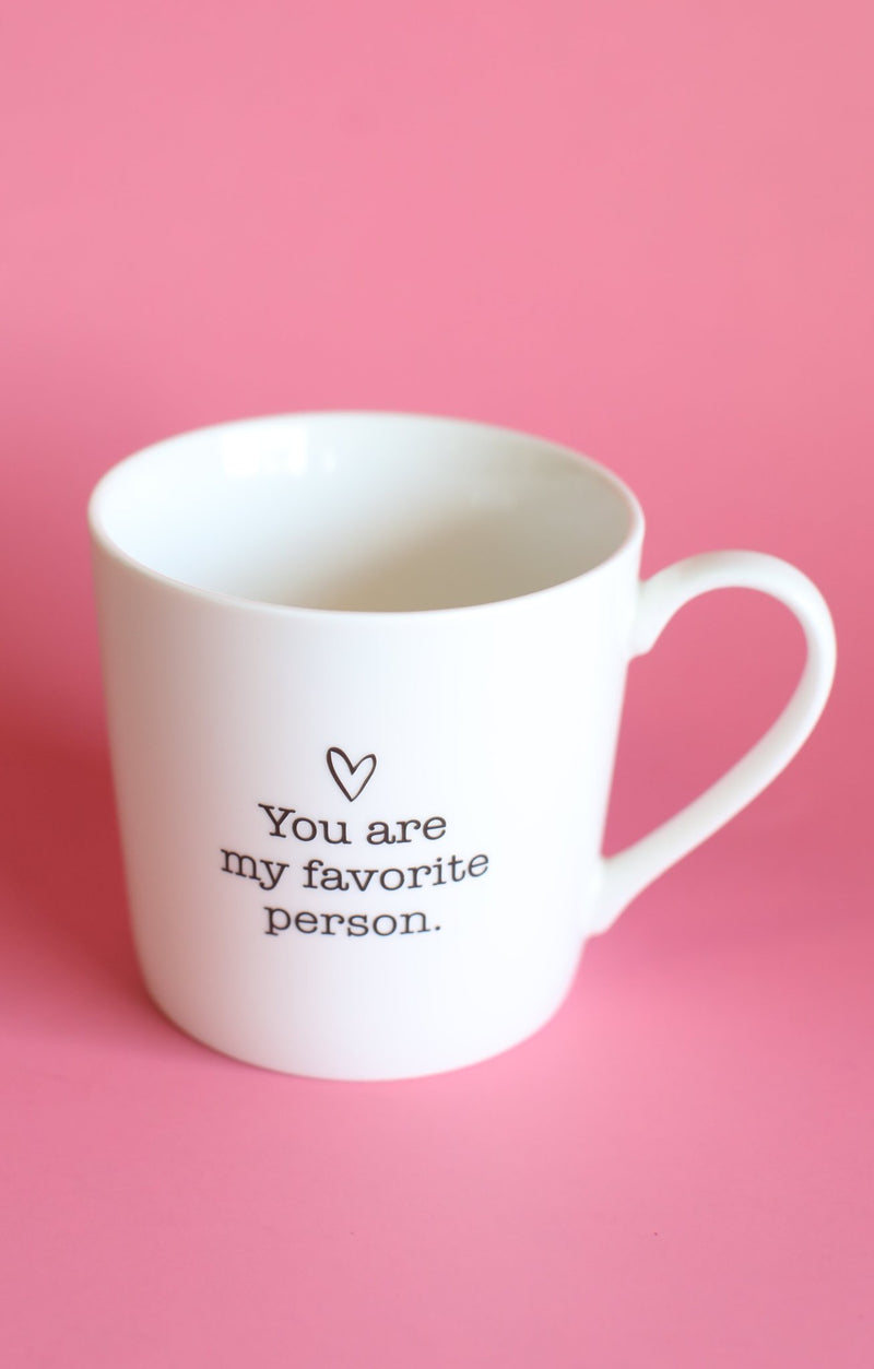 You Are My Favorite Person Mug - ShopSpoiled