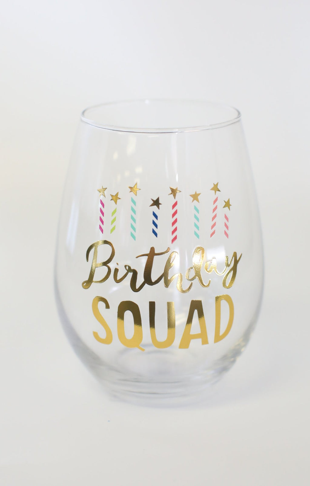 Birthday Squad Stemless Wine Glass - ShopSpoiled