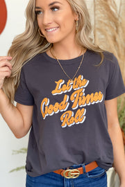 Let The Good Times Roll Retro Tee - ShopSpoiled