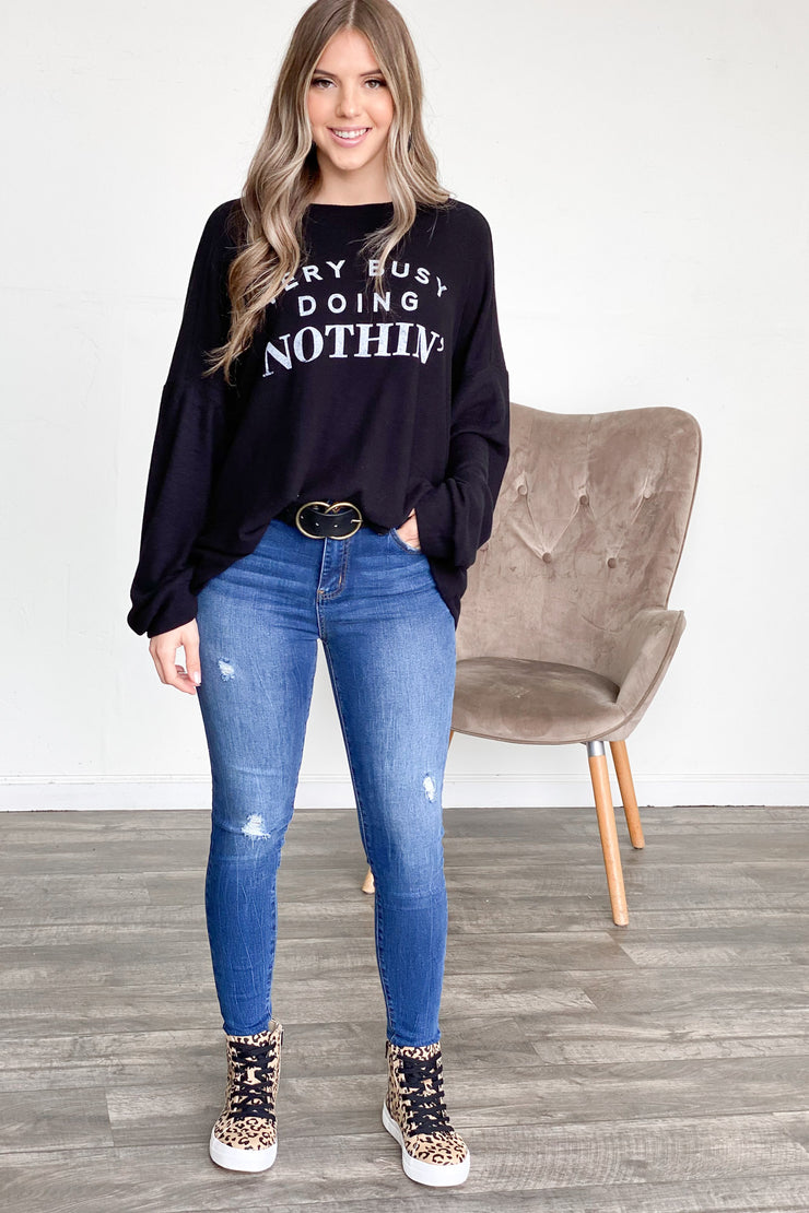 Busy Doing Nothing Graphic Long Sleeve - ShopSpoiled