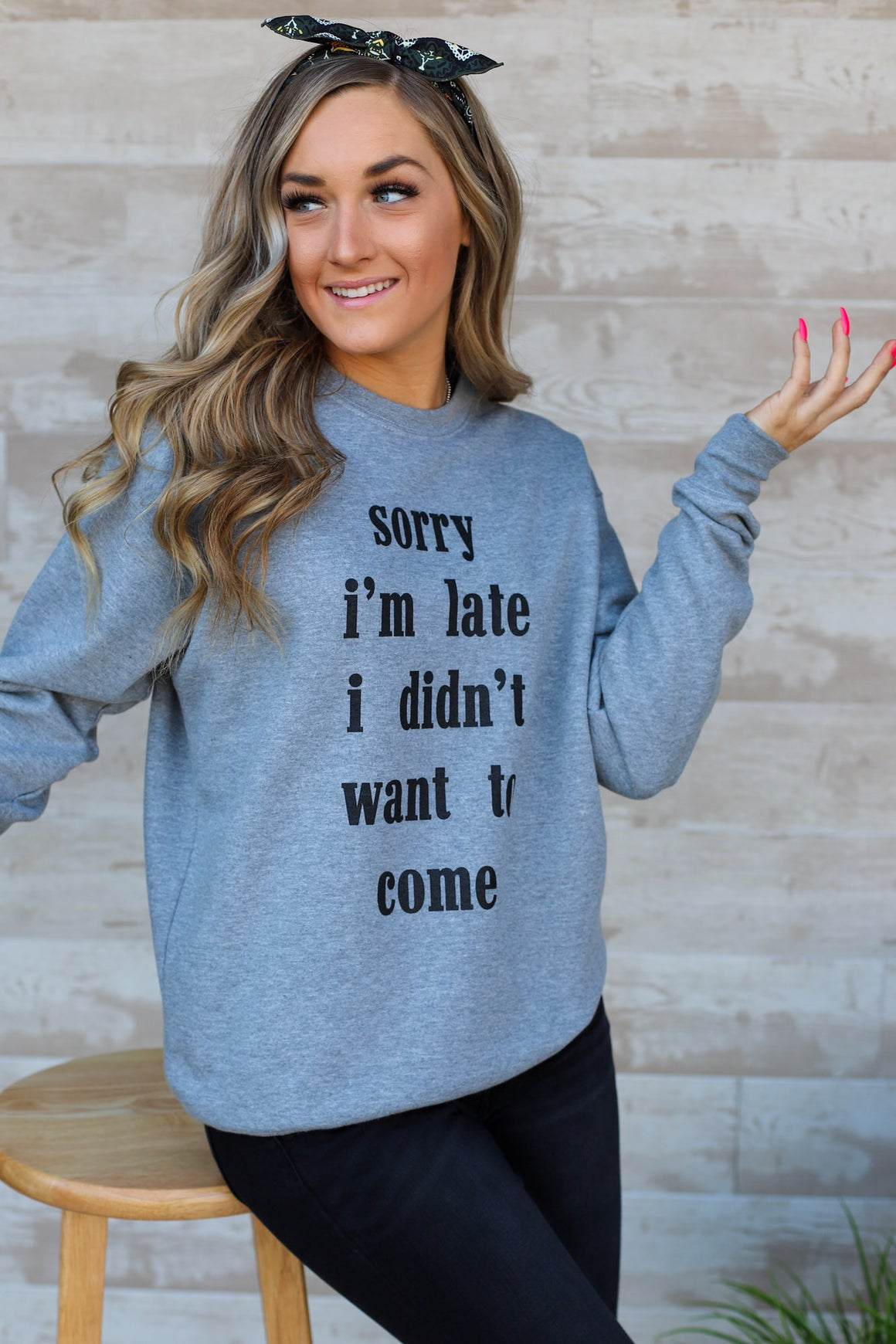 Sorry I'm Late Pullover - ShopSpoiled