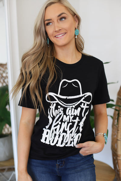 Ain't My First Rodeo Tee: Black - ShopSpoiled
