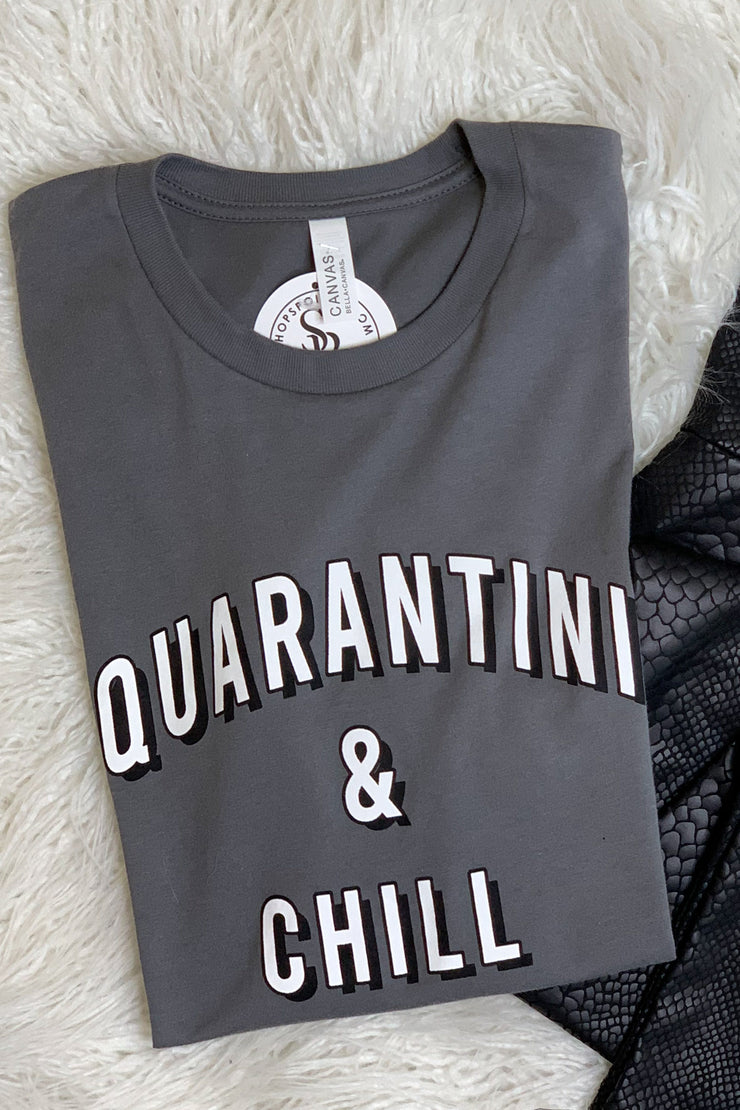 Quarantini & Chill Tee - ShopSpoiled