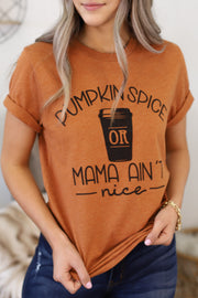 Pumpkin Spice or Mama Ain't Nice: Rust - Shop Spoiled Boutique