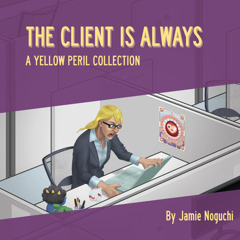 The Client is Always, A Yellow Peril Collection