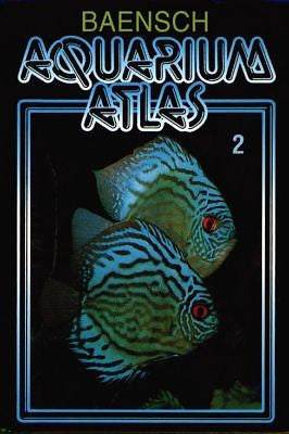 Baensch Aquarium Atlas Vol. 2 Hardcover