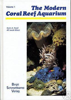 The Modern Coral Reef Aquarium V. 1 Alf Jacob Nilsen