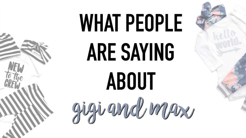 What people are saying about Gigi and Max