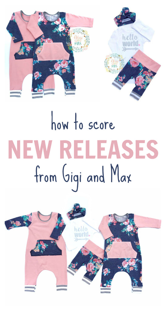 How to score new releases from Gigi and Max. These are great tips! They sell out in minutes when they release a new design!