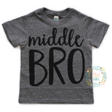 Middle BRO Tee