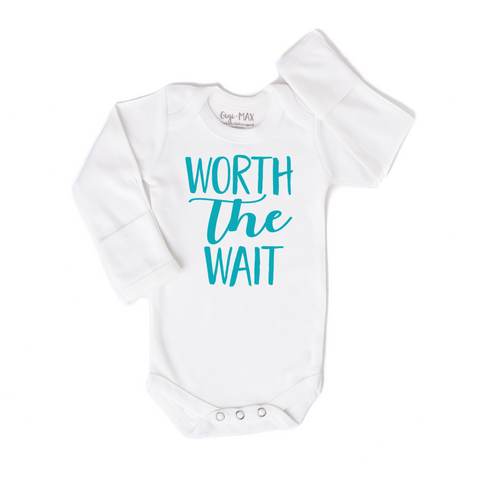 Worth the Wait - Newborn onesie only - Gigi and Max