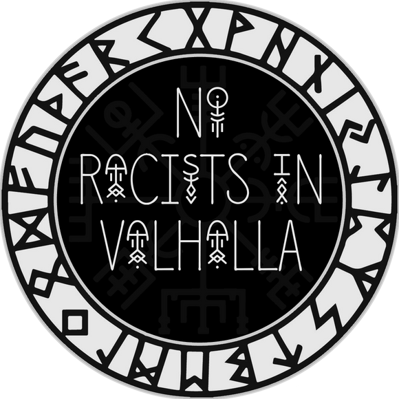 No Racists In Valhalla
