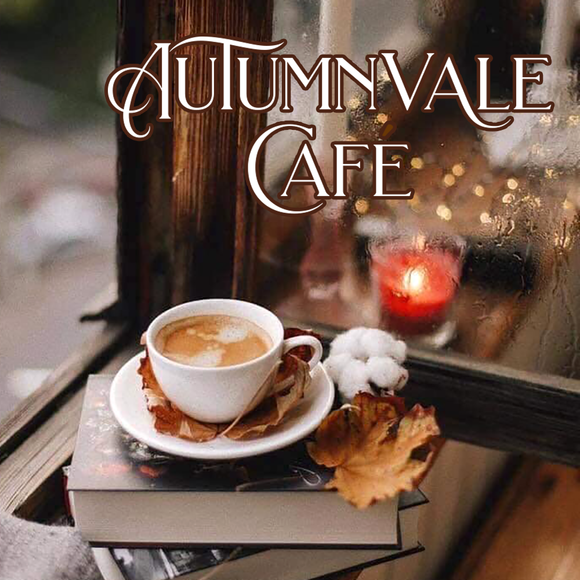 Autumn Collection: AUTUMNVALE CAFE