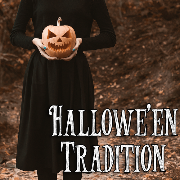 Halloween Collection: HALLOWE'EN TRADITION