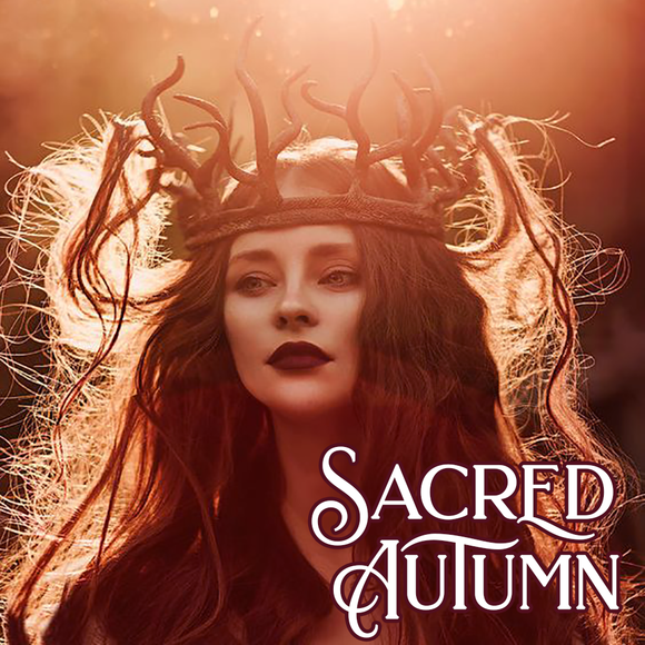 Autumn Collection: SACRED AUTUMN