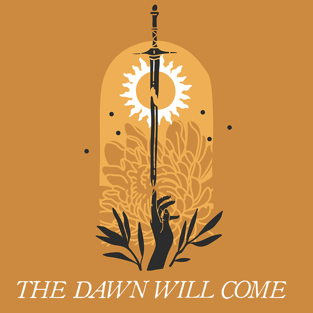 Favorites Collection: THE DAWN WILL COME