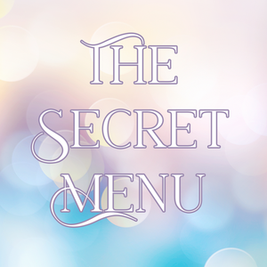 THE SECRET MENU